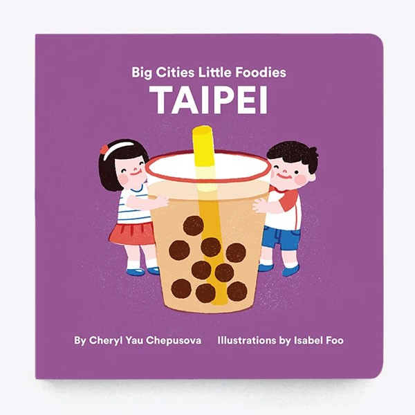 Big Cities Little Foodies Taipei Kids books about Taiwan